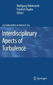 Interdisciplinary Aspects of Turbulence