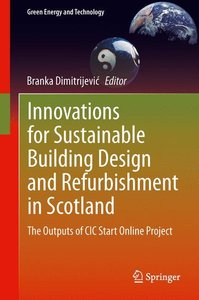 Innovations for Sustainable Building Design and Refurbishment in