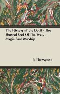 The History of the Devil - The Horned God of the West - Magic an