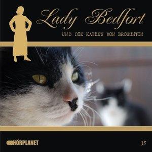 Lady Bedfort 35. Die Katzen von Broughton