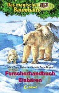 Das magische Baumhaus Forscherhandbuch. Eisbären