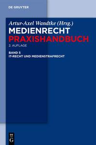 Medienrecht. IT-Recht und Medienstrafrecht