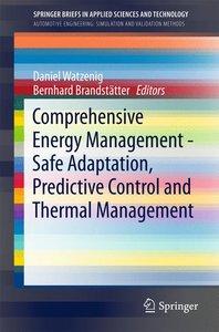 Comprehensive Energy Management - Safe Adaptation, Predictive Co