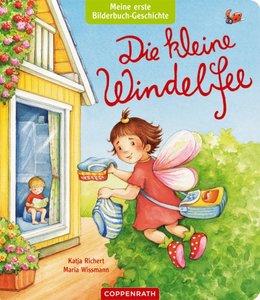 Meine erste Bilderbuch-Geschichte: Die kleine Windelfee