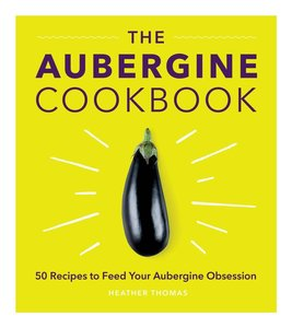 The Aubergine Cookbook