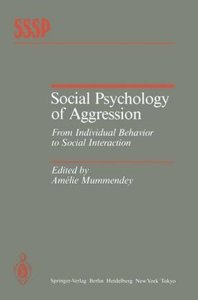 Social Psychology of Aggression