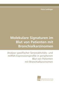 Molekulare Signaturen im Blut von Patienten mit Bronchialkarzino