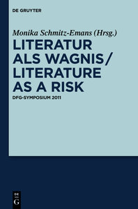 Literatur als Wagnis / Literature as a Risk