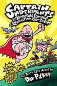Captain Underpants and the Revolting Revenge of the Radioactive