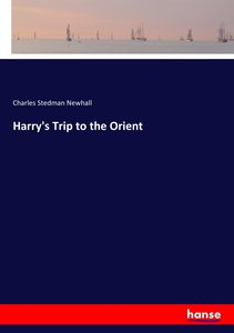 Harry\'s Trip to the Orient