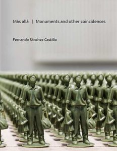 Más allá. Monuments and Other Coincidences