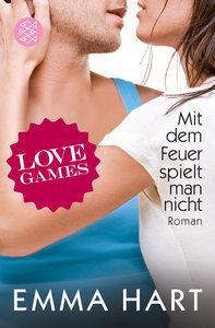 Love Games 3 - Mit dem Feuer spielt man nicht