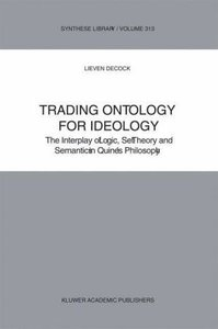Trading Ontology for Ideology
