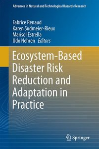 Ecosystem-Based Disaster Risk Reduction and Adaptation in Practi