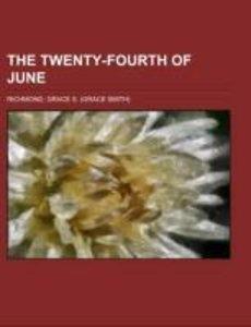 The Twenty-Fourth of June