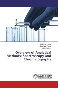 Overview of Analytical Methods: Spectroscopy and Chromatography