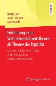 Einführung in die Wahrscheinlichkeitstheorie als Theorie der Typ