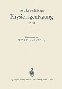 Vorträge der Erlanger Physiologentagung 1970