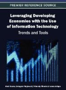 Leveraging Developing Economies with the Use of Information Tech