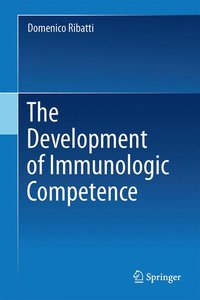 The Development of Immunologic Competence
