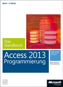 Microsoft Access 2013 Programmierung - Das Handbuch (Buch + E-Bo
