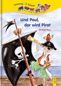 Und Paul, der wird Pirat