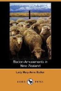 Station Amusements in New Zealand (Dodo Press)