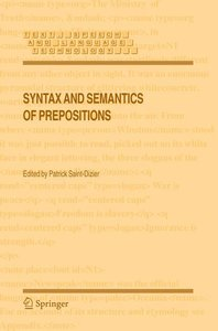 Syntax and Semantics of Prepositions
