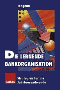 Die lernende Bankorganisation