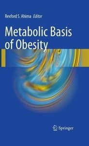Metabolic Basis of Obesity