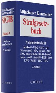 Münchener Kommentar zum Strafgesetzbuch Bd. 7: Nebenstrafrecht