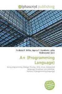A+ (Programming Language)