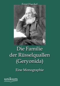 Die Familie der Rüsselquallen (Geryonida)