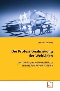 Die Professionalisierung der Weltläden