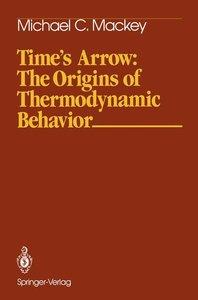 Time's Arrow: The Origins of Thermodynamic Behavior