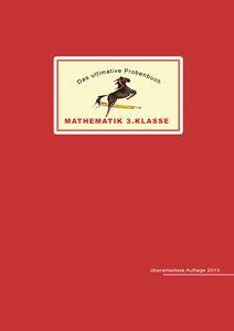 Mandl: ultimative Probenbuch Mathe 3 Kl.