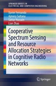 Cooperative Spectrum Sensing and Resource Allocation Strategies