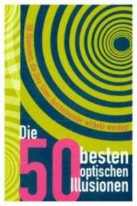 Die 50 besten Optischen Illusionen