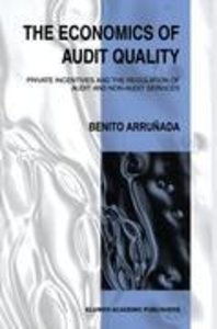 The Economics of Audit Quality
