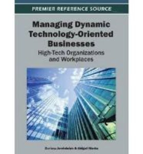 Managing Dynamic Technology-Oriented Businesses