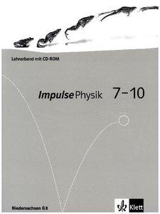 Impulse Physik 7-10. Neubearbeitung. Lehrerband 7./8. und 9./10.