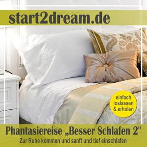 Besser schlafen 2 (Phantasiereise)