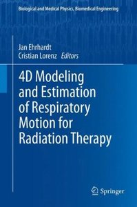 4D Modeling and Estimation of Respiratory Motion for Radiation T