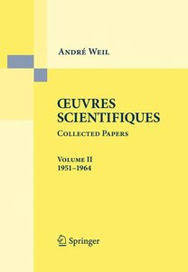 Oeuvres Scientifiques - Collected Papers II