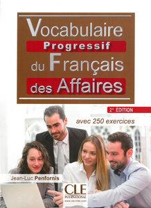 Vocabulaire progressif du français des affaires. Niveau interméd