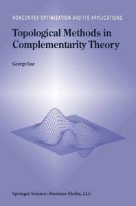 Topological Methods in Complementarity Theory