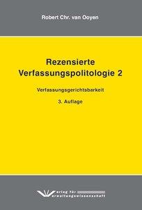 Ooyen, R: Rezensierte Verfassungspolitologie 2