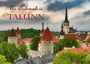 Ein Wochenende in Tallinn (Wandkalender 2019 DIN A2 quer)