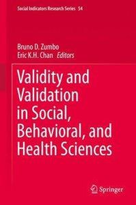 Validity and Validation in Social, Behavioral, and Health Scienc