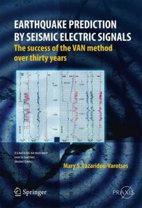 Earthquake Prediction by Seismic Electric Signals